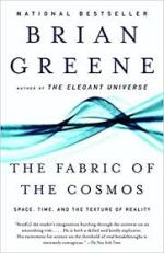 The Fabric of Cosmos by Brian Greene