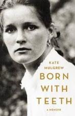 Kate Mulgrew's memoir Born With Teeth